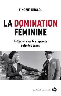 Histoires de sexe domination féminine